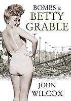 Bombs & Betty Grablle