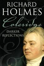 Coleridge : darker reflections