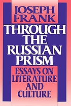 Through the Russian prism : essays on literature and culture