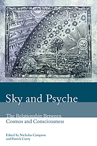 Sky and psyche : the relationship between cosmos and consciousness