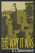 The way it was the University of Iowa, 1964-1989