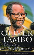 Oliver Tambo : beyond the Engeli Mountains