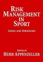 Risk management in sport : issues and strategies