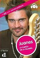 Juanes : la fuerza de la palabra