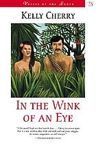 In the wink of an eye : a novel
