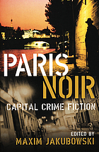 Paris noir : capital crime fiction