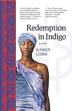 Redemption in indigo : a novel