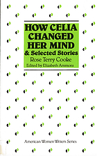 """How Celia changed her mind"" and selected stories"