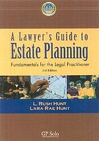 A lawyer's guide to estate planning : fundamentals for the legal practitioner