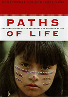 Paths of life : American Indians of the Southwest and northern Mexico