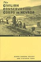 The Civilian Conservation Corps in Nevada from boys to men