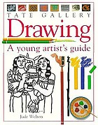 Drawing : a young artist's guide