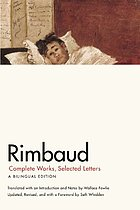 Rimbaud complete works, selected letters : a bilingual edition