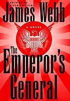 The emperor's general : a novel