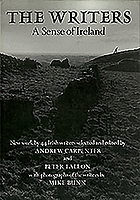 The Writers : a sense of Ireland : new works by 44 Irish writers