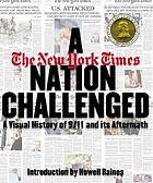 A nation challenged : a visual history of 9/11 and its aftermath
