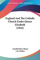 England and the Catholic Church under Queen Elizabeth