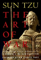 The art of warSun Tzu the art of warThe art of war. Translated (from the Chinese) and with an introduction by Samuel B. Griffith, etc