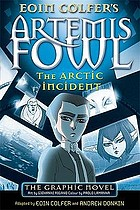 Eoin Colfer's Artemis Fowl: the arctic accident