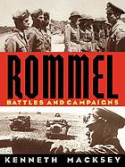 Rommel : battles and campaigns