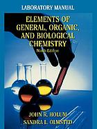 Elements of general and biological chemistry; an introduction to the molecular basis of life