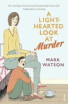 A light-hearted look at murder