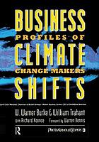 Business climate shifts : profiles of change makers
