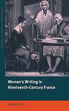 Women's writing in nineteenth-century France