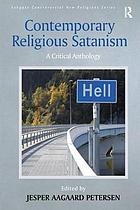 Contemporary religious Satanism : a critical anthology