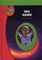 Mia Hamm, soccer star