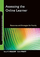 Assessing the online learner : resources and strategies for faculty