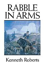 Rabble in arms; a chronicle of Arundel and the Burgoyne invasion
