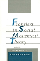 Frontiers in social movement theoryFrontiers in social movement theory : Conference on social movements : Papers
