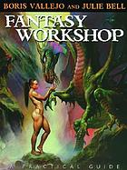 Fantasy workshop : a practical guide