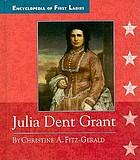 Julia Dent Grant, 1826-1902