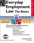 Everyday employment law : the basics