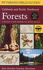 A field guide to California and Pacific Northwest forests