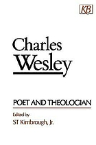 Charles Wesley : poet and theologian