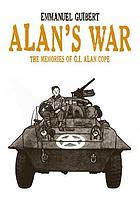 Alan's war : the memories of G.I. Alan Cope
