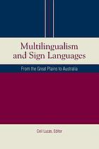 Multilingualism and sign languages : from the Great Plains to Australia