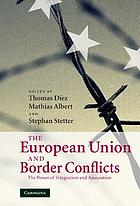 The European Union and border conflicts : the power of integration and association