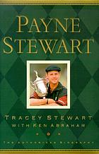 Payne Stewart : the authorized biography