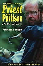 Priest and partisan : a South African journey