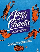 Jazz chants for children : rhythms of American English through chants, songs and poems