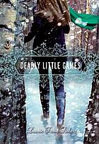 Deadly little games : a touch novel
