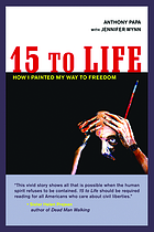 15 to life : how I painted my way to freedom