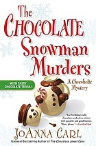 The chocolate snowman murders : a chocoholic mystery