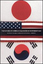 The future of America's alliances in northeast Asia