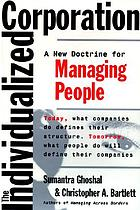 The individualized corporation : a fundamentally new approach to management