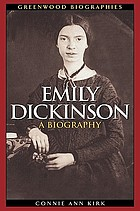 Emily Dickinson : a biography